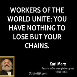 karl-marx-philosopher-workers-of-the-world-unite-you-have-nothing-to