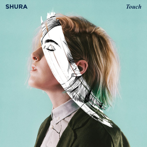 Shura_-_Touch